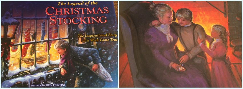 The Legend of the Christmas Stocking by Rick Osborne
